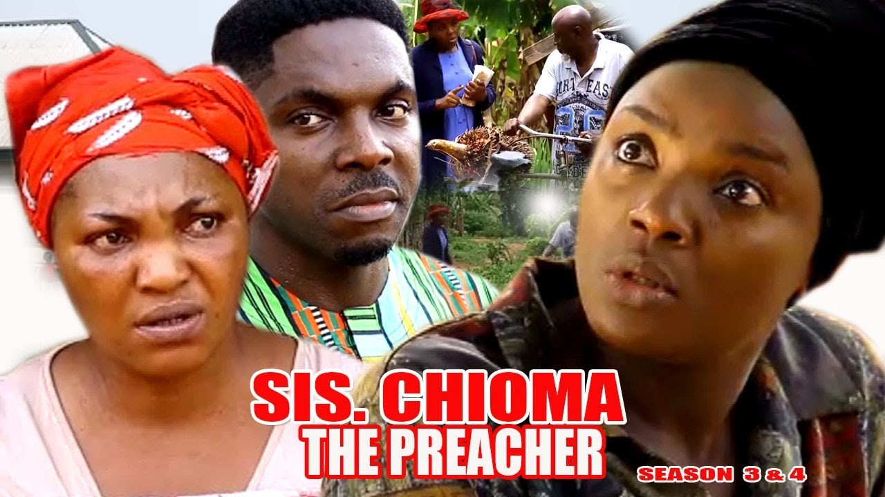 Download Sis. Chioma the Preacher Season 3 $ 4 - Movies 2017 | Latest Nollywood Movies 2017 | Family movie