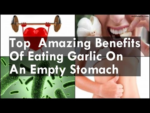 Benefits Of Eating Raw Garlic On Empty Stomach Hours Tv