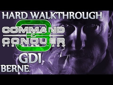 Ⓦ Command and Conquer 3: Tiberium Wars Walkthrough - GDI Mission 15 ▪ Berne [Hard/Patch 1.09]