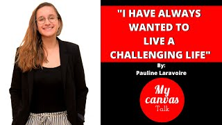 I have always wanted to live a challenging life || Pauline Laravoire || Social Entrepreneur