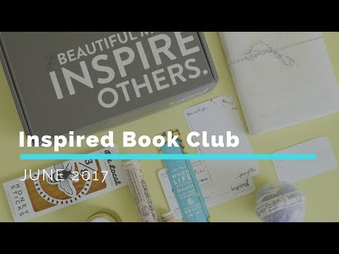 Inspired Book Club Subscription Box Unboxing June 2017