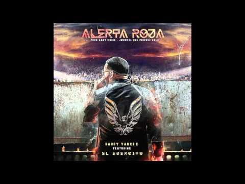 Alerta Roja- Daddy Yankee y varios artistas HD