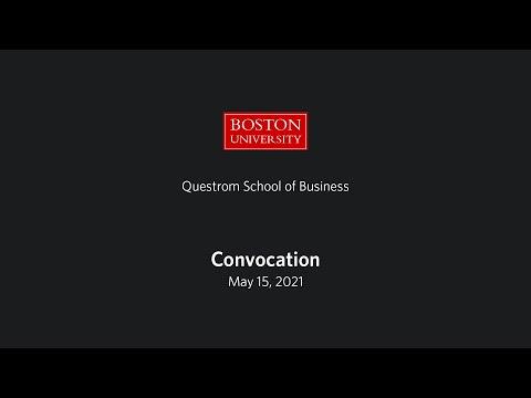Boston University Questrom School of Business Convocation 2021