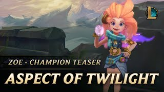 Zoe: The Aspect of Twilight - Champion Teaser (ซับไทย)