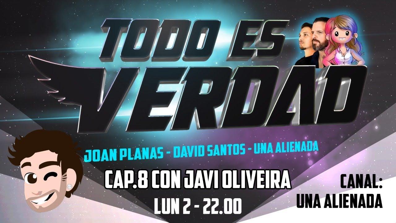 TODO ES VERDAD - CAP. 8 - CON JAVI OLIVEIRA
