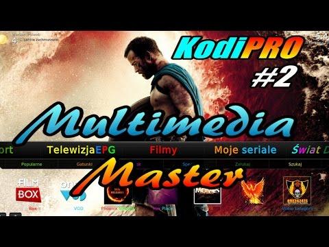 Multimedia Master - polska telewizja, filmy i seriale online wszędzie dla każdego [KodiPRO#2]