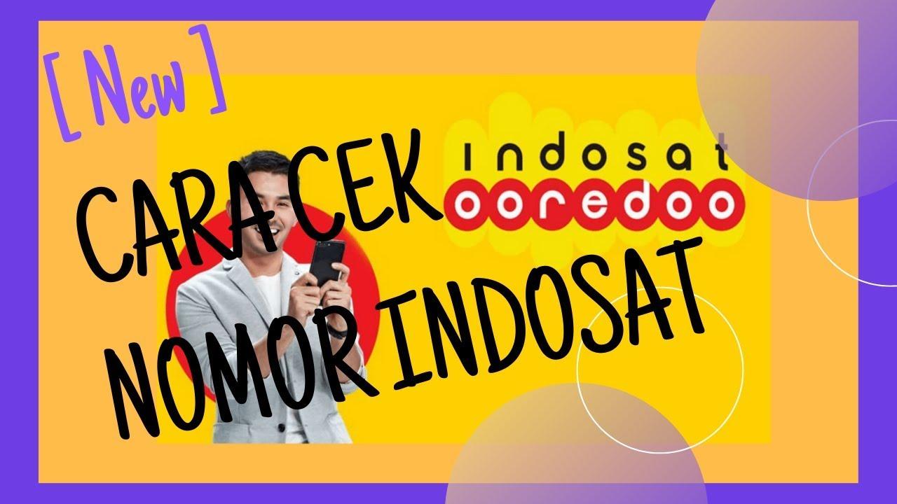 Cara Cek Nomor Indosat Ooredoo Im3 Mentari Dengan Cepat 2019 Youtube