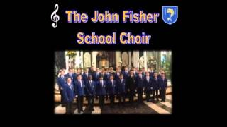 Wash me throughly - Wesley - The John Fisher School Choir