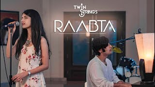 Raabta (Cover) | Twin Strings Ft. Pavitra Krishnan