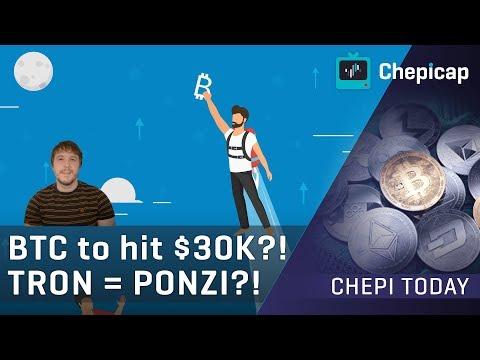 Bitcoin To Hit $30K Before Next Correction; TRON = Ponzi Scheme?! | Cryptocurrency News | Chepicap