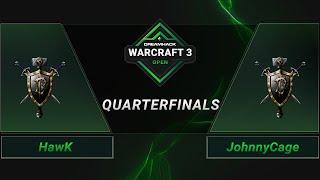WC3 - HawK vs. JohnnyCage - Quarterfinals - DreamHack WarCraft 3 Open: Summer 2021 - Europe