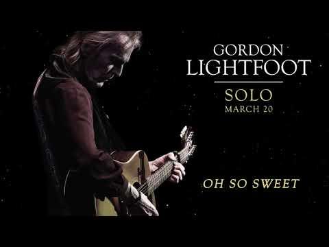 Gordon Lightfoot - Oh So Sweet (Official Audio)