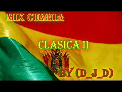 CUMBIA DE HOY - MIX CUMBIA CLASICA II BY (D_J_D)