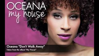 Oceana - Don't Walk Away
