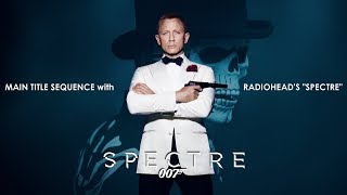 spectre 2015 main title with radiohead song credit