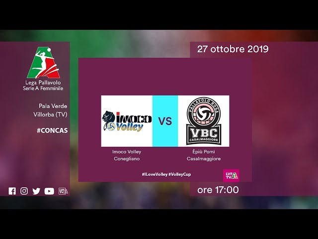 Conegliano - Casalmaggiore | Speciale | 3^ Giornata | Lega Volley Femminile 2019/20