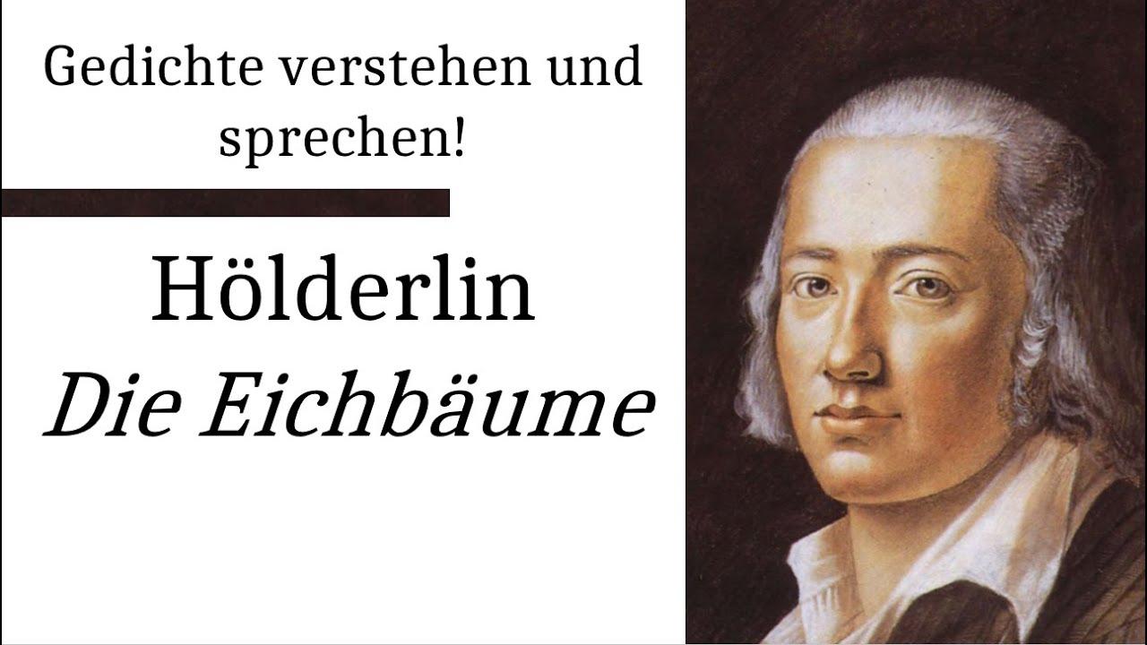 Hölderlin Friedrich Die Eichbäume Gedichte Karaoke 56