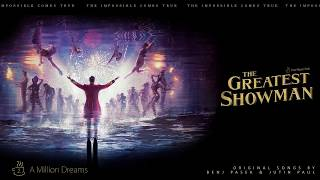02. A Million Dreams (Upgraded vocal Ver.) - from The Greatest Showman Soundtrack [HQ 1080p]