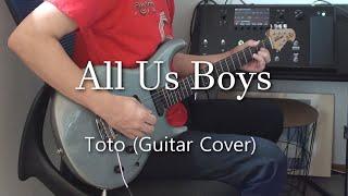 Toto - All Us Boys (Guitar Cover) スティーブルカサー ギターカバー Line6 Helix LT Steve Lukather tone