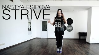 A$AP Ferg - Strive | House Dance choreography by Nastya Esipova | D.side dance studio