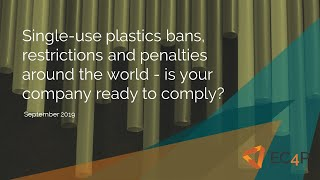 Global single-use plastics bans, restrictions and penalties