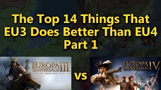 The Top 14 Things That EU3 Does Better Than EU4 - Part 1