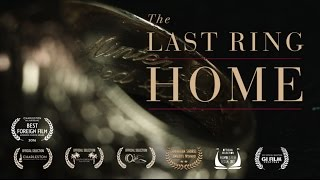 The Last Ring Home - OFFICIAL TRAILER (2016)