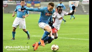 LIPSIA-NAPOLI 0-2 - Radiocronaca di Daniele Fortuna (22/2/2018) da Rai Radio 1