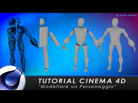 "TUTORIAL CINEMA 4D ""Modellare un Personaggio"""