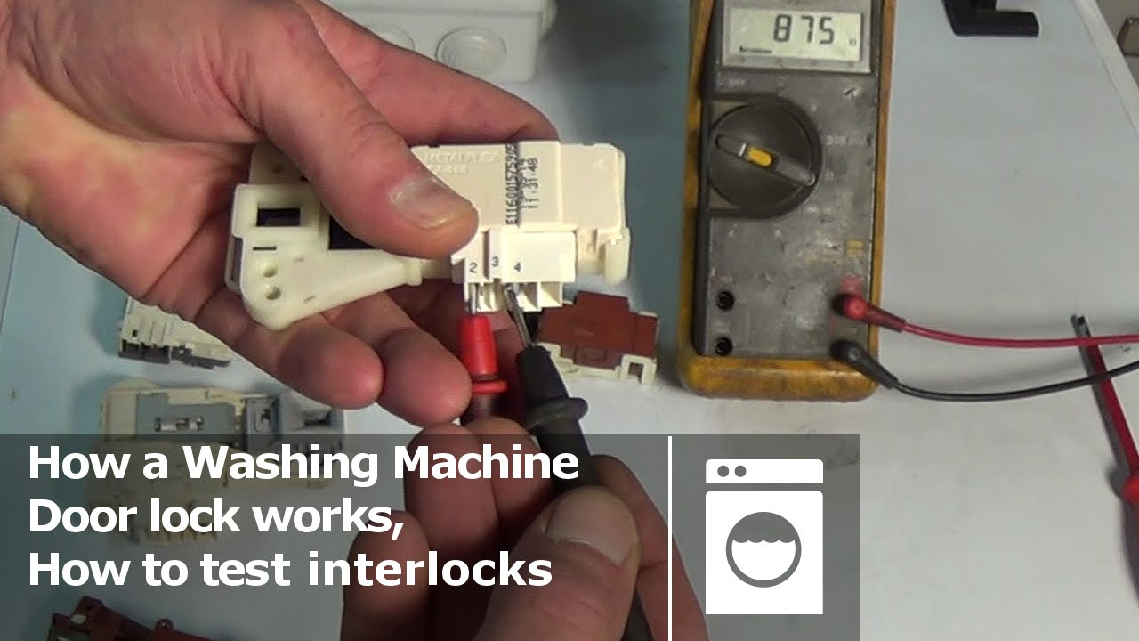 Delightful How A Washing Machine Door Lock Works, How To Test Interlocks   YouTube