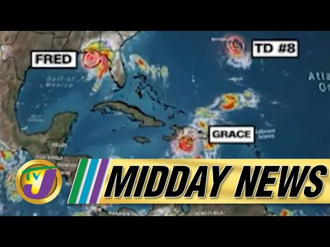 Tropical Storm Grace Watch for Jamaica | Significant Increase in Covid Cases - August 16 2021