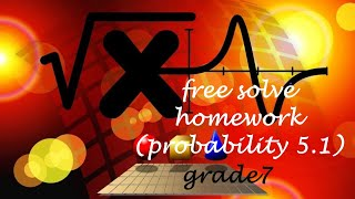 FREE  solve  GRADE 7 MATH homework  probability