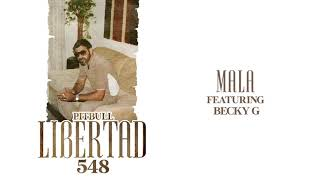 Pitbull ft. Becky G - Mala (Audio Oficial) YouTube Videos