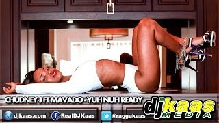 Chudney J ft Mavado - Yuh Nuh Ready (May 2014) Izy Beats | Dancehall Reggae