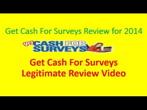 Get Cash For Surveys Review for 2014| Get Cash For Surveys Legitimate Review Video
