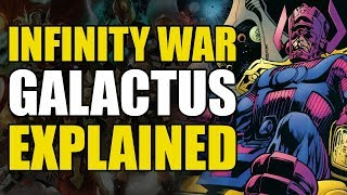 Infinity War: Galactus Explained