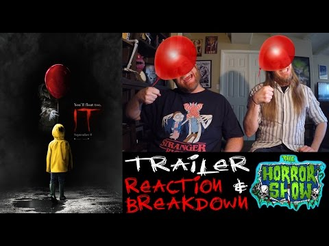 Stephen Kings IT 2017 Remake Trailer #1 Reaction & Breakdown - The Horror Show