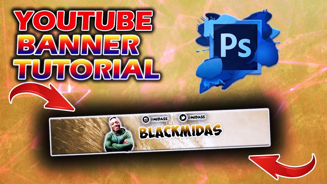Create A Youtube Banner With Photoshop Cc Cs6 Under 15 Minutes In 2021 Windows Mac Youtube