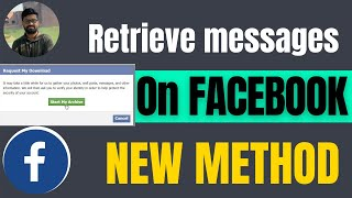 How to retrieve deleted Facebook messages 2021