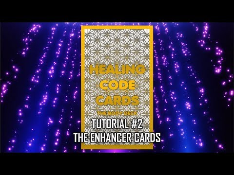 The Healing Code Cards Tutorial #2 - The Enhancer Cards thumbnail