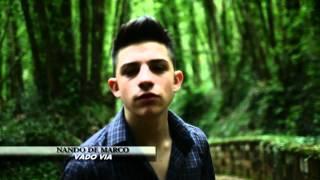 Nando De Marco - Vado Via (Video Ufficiale) Diretto da Ciro Grieco e Checco danza