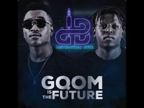 Distruction Boyz- Gqom Is The Future Album (Mixed by Sphysaw)