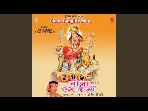 Mera Chola Rang De Maa