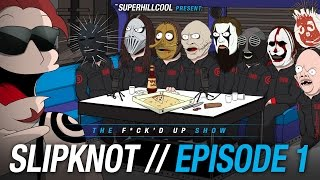 SLIPKNOT crazy interview auf DER F*CK WÜRDE UP SHOW von SuperHillCool / #1