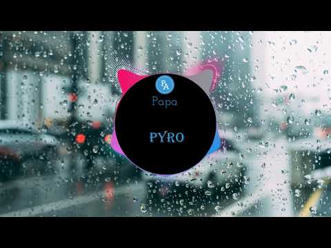 PYRO (Extended Mix) - Chester Young   nhạc tik tok   douyin   Papa Channel