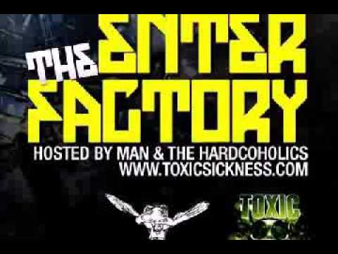 APLTRAUM @  ENTER THE FACTORY  TOXIC SICKNESS  APRIL 2017
