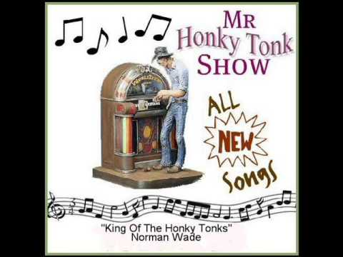 King Of The Honky Tonks Norman Wade