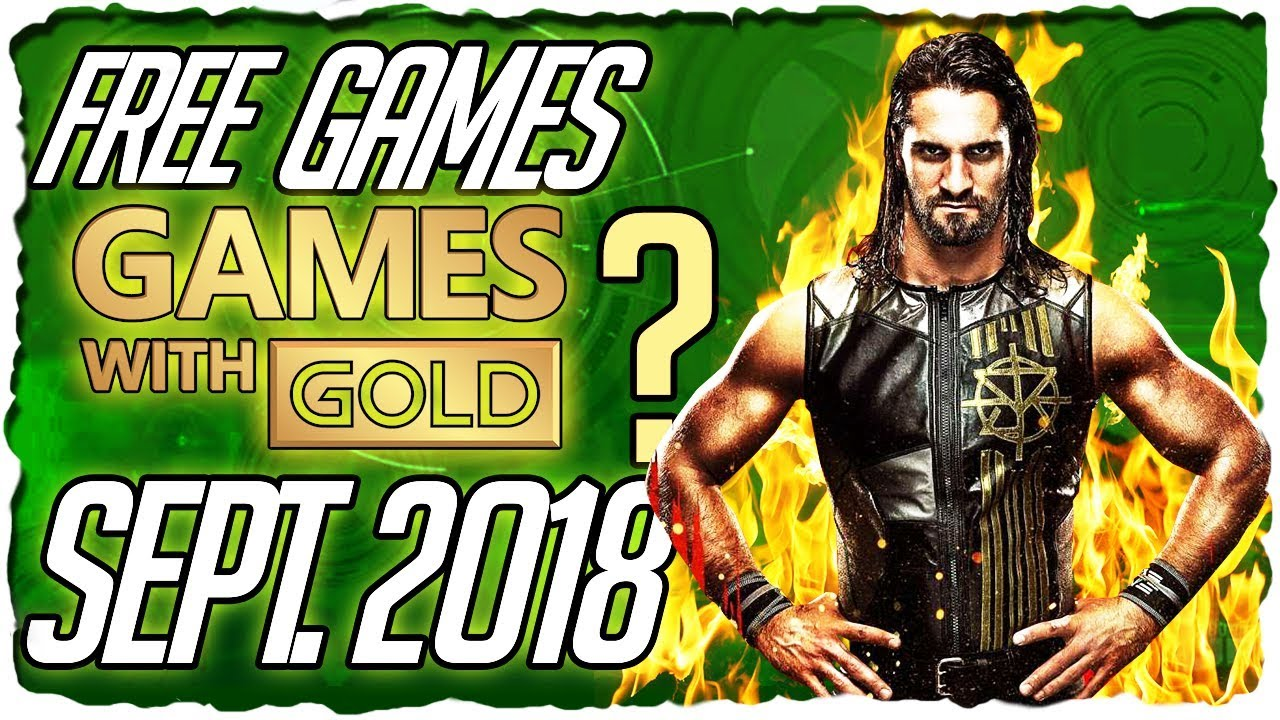 Xbox Games With Gold September 2018 Predictions Xbox