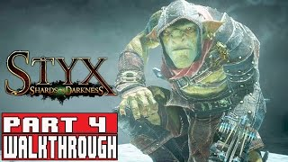 STYX SHARDS OF DARKNESS Gameplay Walkthrough Part 4 Diplomacy (1080p) - No Commentary