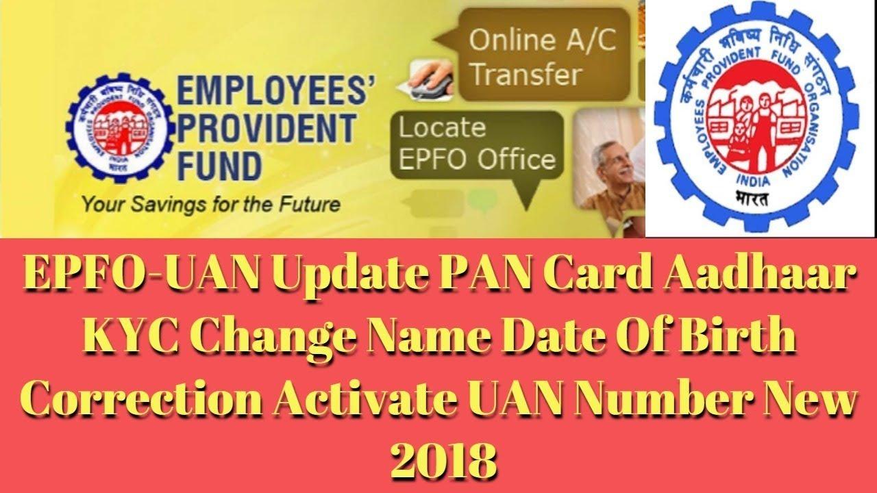 EPFO-UAN Update PAN Card Aadhaar KYC Change Name Date Of ...